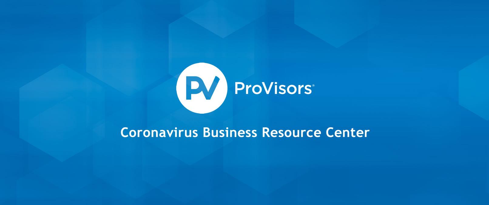 ProVisors Coronavirus Business Resource Center